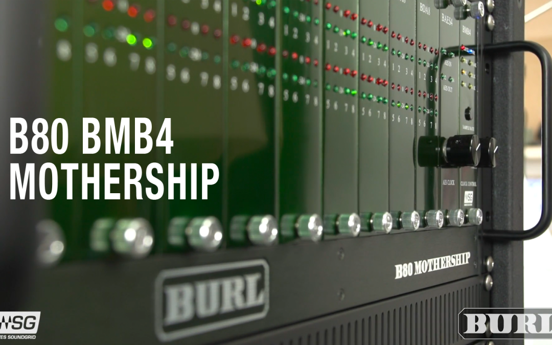 B80 BMB4 Mothership with Waves Soundgrid